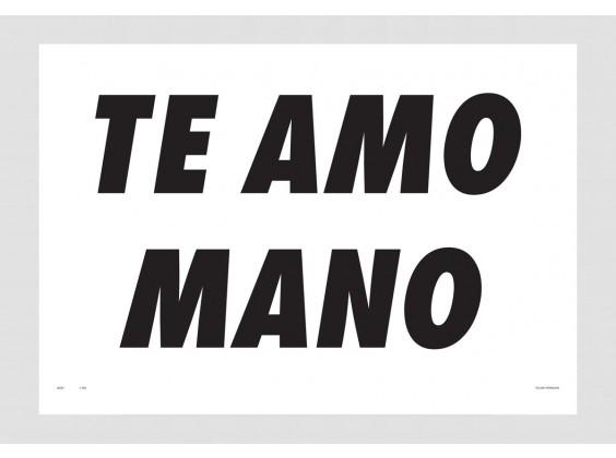 Print Felipe Morozini - Te Amo Mano
